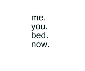 bed, now, and you image