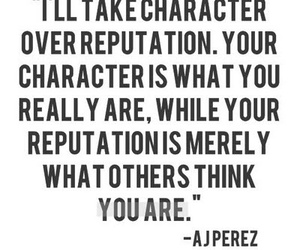 quote, character, and Reputation image