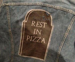 pizza, rip, and quote image