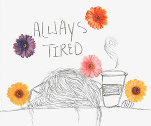 tired, flowers, and quote image