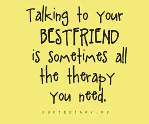 quote, therapy, and bestfriend image