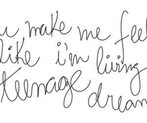quote, text, and teenage dream image