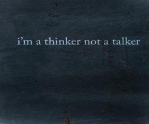 quotes, thinker, and talker image