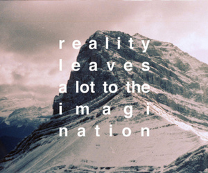 reality, imagination, and quote image