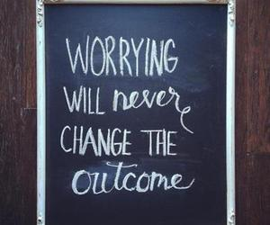 quotes, life, and worrying image