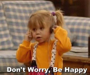 happy, be happy, and full house image