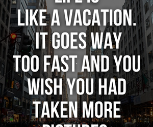 life, pictures, and quote image