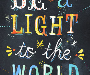 quotes, light, and world image