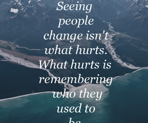 change, quote, and hurt image