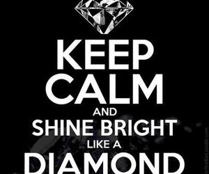 diamond, keep calm, and rihanna image