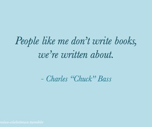 chuck bass, chuck bass quotes, and charles bass image