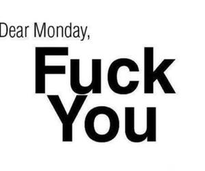 :), fuck, and monday image