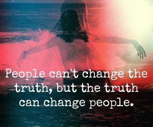 truth, people, and quote image