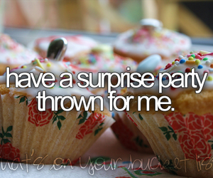 before i die, party, and surprise image