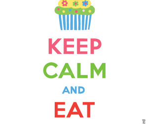 keep calm, cupcakes, and quote image