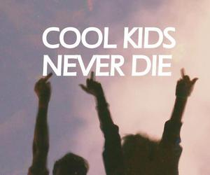 fucker, kids, and never die image