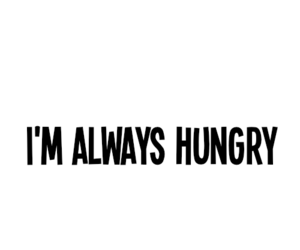 hungry, food, and always image