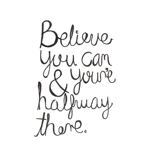 quote, believe, and typography image