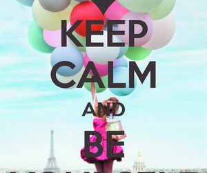 keep calm, be yourself, and balloons image