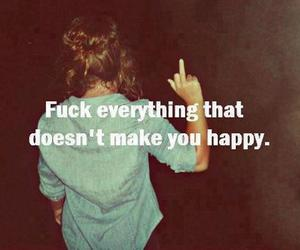 everything, fuck, and happiness image