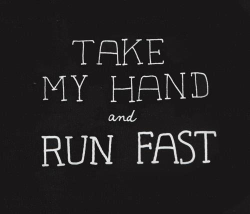 love, run, and quotes image