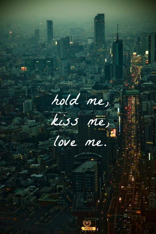 hold, kiss, and me image