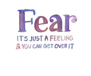 fear, quote, and feeling image