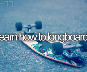 longboard, before i die, and bucket list image