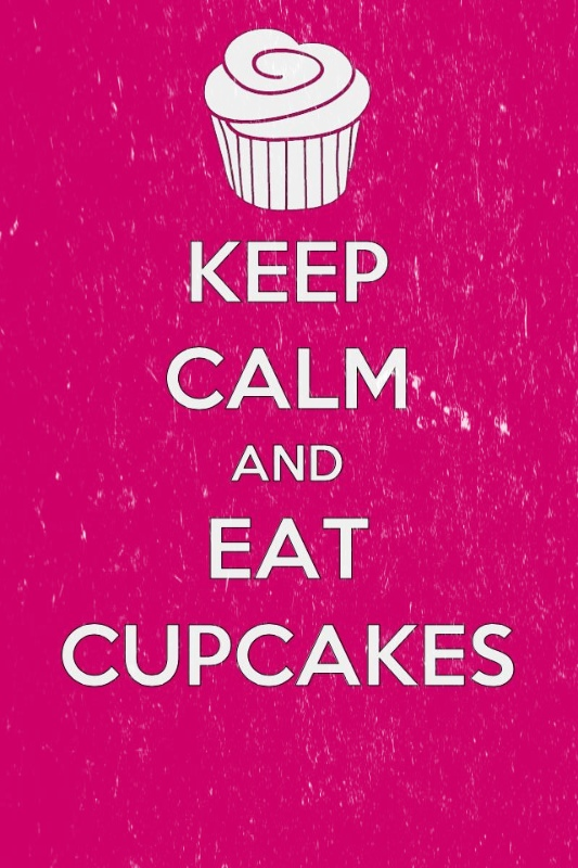 Keep Calm And Eat Cupcakes On We Heart It