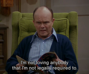 that 70s show, funny, and red forman image