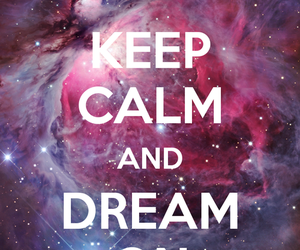 Dream, quote, and on image