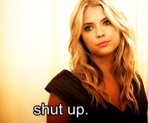 shut up, pretty little liars, and pll image