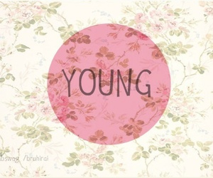 young, flowers, and quotes image