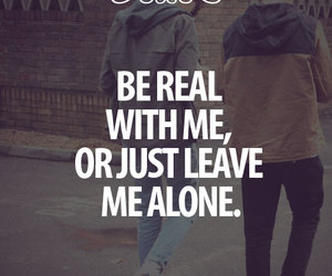 quote, real, and alone image