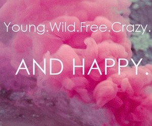 free, happy, and wild image