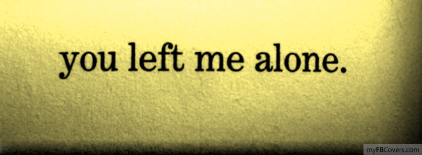 The Best She Left Me Alone Quotes - Paulcong