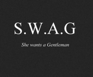 swag, gentleman, and quotes image
