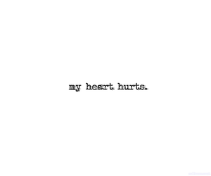 heart, text, and hurt image