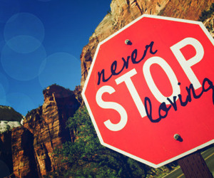 love, stop, and never image