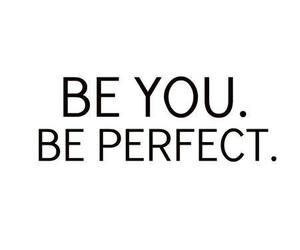 perfect, quote, and you image