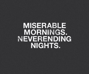 night, morning, and quotes image