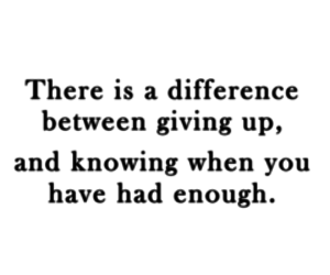 quotes, difference, and giving up image