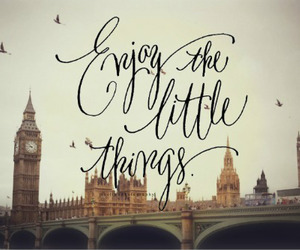 london, enjoy, and quote image
