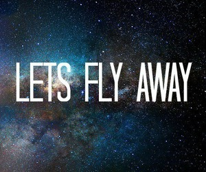 fly, quote, and galaxy image