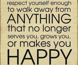 happy, respect, and sayings image