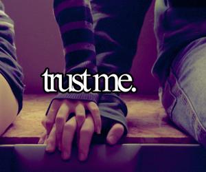 love, trust, and trust me image