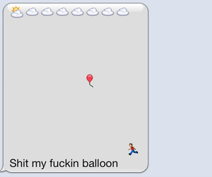 balloon, message, and funny image