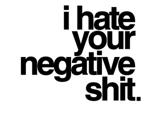 hate, negative, and shit image
