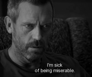 dr house, hugh laurie, and miserable image
