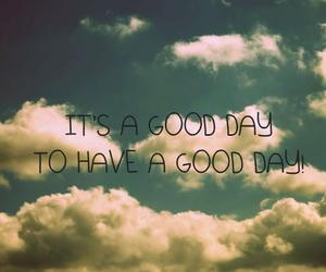 frase, good day, and life image